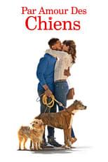 Par amour des chiens (2018)