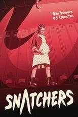 Snatchers poster