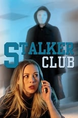 Ver The Stalker Club (2017) online gratis