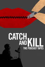 Image Catch and Kill: The Podcast Tapes