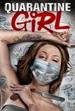 Ver Quarantine Girl (2020) para ver online gratis