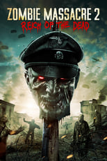 Ver Zombie Massacre 2: Reich of the Dead (2015) para ver online gratis