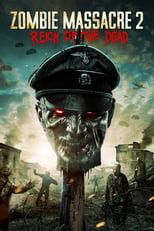 Ver Zombie Massacre 2: Reich of the Dead (2015) online gratis