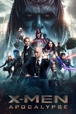 X-Men : Apocalypse (2016)