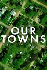 Ver Our Towns (2021) online gratis