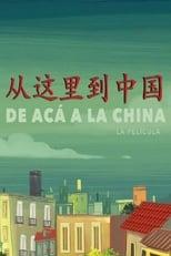 Ver De acá a la China (2018) online gratis