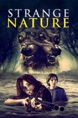 Ver Strange Nature (2018) online gratis