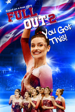 Ver Full Out 2: You Got This! (2020) online gratis