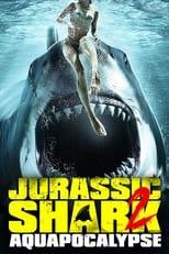 Ver Jurassic Shark 2: Aquapocalypse (2021) para ver online gratis