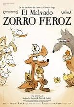 Ver El malvado zorro feroz (2017) online gratis