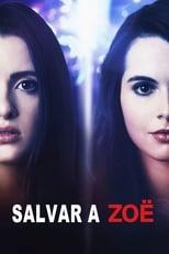 Ver Salvando a Zoë (2019) para ver online gratis