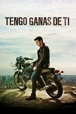 Ver Tengo ganas de ti (2012) online gratis