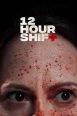 Ver 12 Hour Shift (2020) para ver online gratis