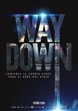 Ver Way Down (2020) para ver online gratis
