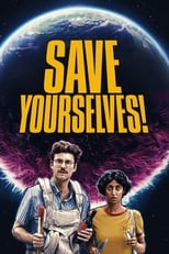 Ver Save Yourselves! (2020) para ver online gratis