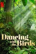 Ver Bailando con los Pájaros (2019) online gratis