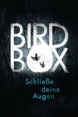 Bird Box - Schliesse deine Augen (2018)