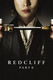 Red Cliff 2 Sub Indo : cliff, 赤壁2:決戰天下Movie/, Film,, Action,, Drama,, History,, Storyline,, Trailer,, Cast,, Crew,, Office, Collection