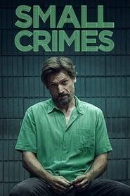 Poster Movie Small Crimes 2017