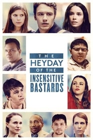 Ver The Heyday of the Insensitive Bastards (2016) Online Gratis