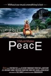 It Must Make Peace 2018