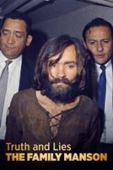 Truth and Lies: The Family Manson 2017