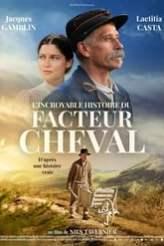 L'Incroyable Histoire du facteur Cheval 2019