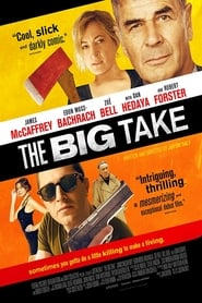 Ver The Big Take (2018) Online Gratis