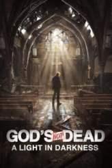 God's Not Dead: A Light in Darkness 2018