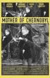 Mother of Chernobyl (2019)
