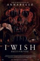 I Wish : Faites Un Vœu 2017