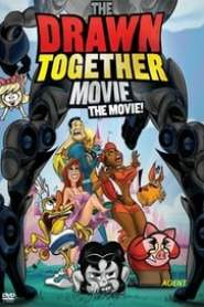 poster The Drawn Together Movie: The Movie!