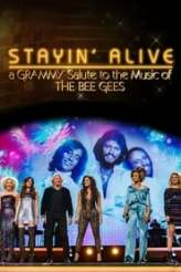 Stayin' Alive: A Grammy Salute to the Music of the Bee Gees 2017