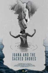 Juana and the Sacred Shores 2017