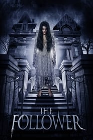 Ver The Follower (2017) Online Gratis