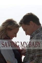 Saving My Baby 2019