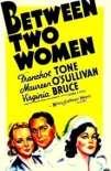 Between Two Women 1937