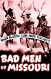 Bad Men of Missouri 1941