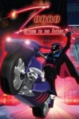 Zorro: Return to the Future 2007
