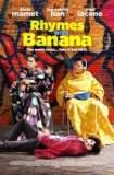 Rhymes with Banana 2012