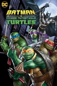 Ver Batman vs. Teenage Mutant Ninja Turtles (2019) Online Gratis