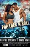 Pop, Lock 'n Roll (2017)