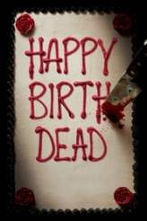 Happy Birthdead 2017