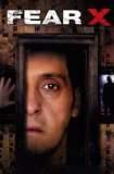 Fear X 2003