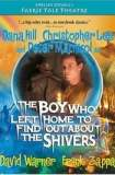 The Boy Who Left Home to Find Out About the Shivers 1984