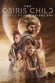 Ver Science Fiction Volume One: The Osiris Child (2017) Online Gratis