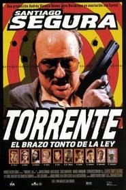 Torrente, el brazo tonto de la ley Online