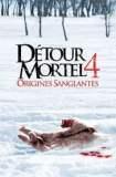 Détour mortel 4 : Origines sanglantes 2011