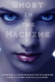 Ver Ghost in the Machine (2017) Online Gratis