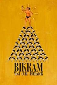 Bikram: Yogui, gurú, depredador